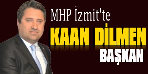 MHP İzmit'te Kaan Dilmen başkan
