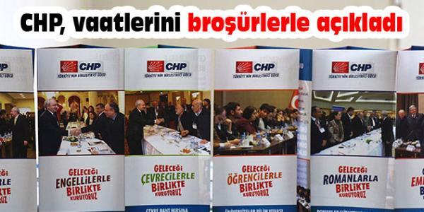 CHP, vaatlerini broşürlerle açıkladı