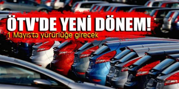 ÖTV'de yeni dönem! 1 Mayıs'ta yürürlüğe girecek