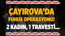 Çayırova'da fuhuş operasyonu!