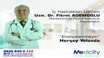 Uzm.Dr.Fikret  ADEMOĞLU Medcity Cerrahi Tıp Merkezinde