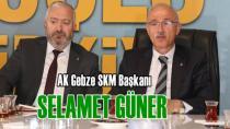Gebze' Ak parti  SKM Güner'e emanet