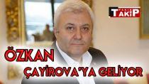 Tuncay Özkan, Çayırova'ya geliyor.