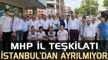 MHP İl teşkilatı İstanbul'dan ayrılmıyor