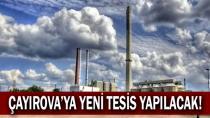 Çayırova'ya yeni tesis kurulacak